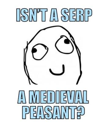 SERP-DERP-MEME-1